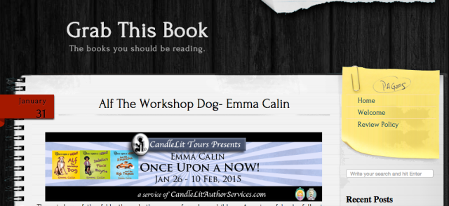 Grab this book blog, book review, blog tour, Once Upon a NOW, kid's fiction, children's book, Alf The Workshop Dog, review